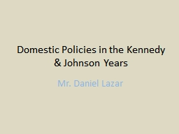 Domestic Policies in the Kennedy & Johnson Years