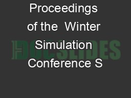 Proceedings of the  Winter Simulation Conference S