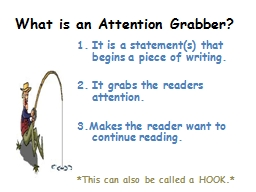 What is an Attention Grabber?
