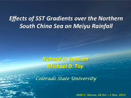 Effects of SST Gradients over the Northern South China Sea