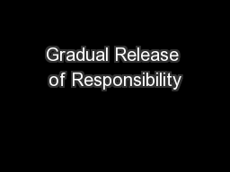 Gradual Release of Responsibility PowerPoint PPT Presentation