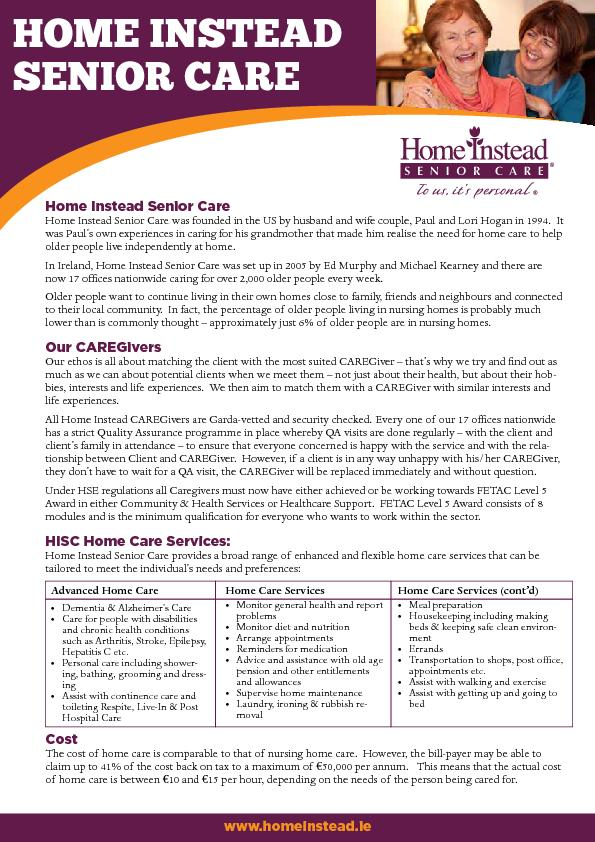 Home Instead Senior CareHome Instead Senior Care was founded in the US