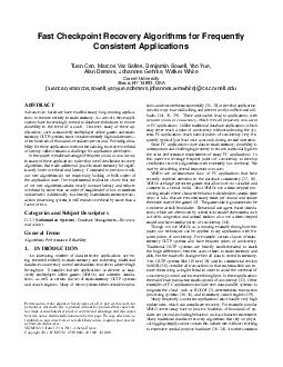 Fast Checkpoint Recovery Algorithms for Frequently Consistent Applications Tuan Cao Marcos Vaz Salles Benjamin Sowell Yao Yue Alan Demers Johannes Gehrke Walker White Cornell University Ithaca NY  US