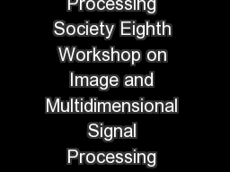 Presented at IEEE Signal Processing Society Eighth Workshop on Image and Multidimensional Signal Processing Cannes France September