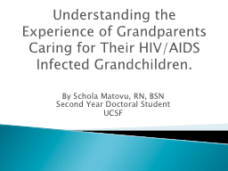 Understanding the Experience of Grandparents Caring for The