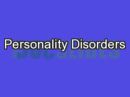 Personality Disorders PowerPoint PPT Presentation