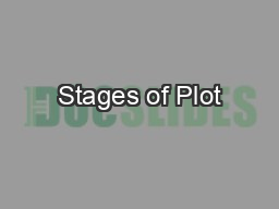 Stages of Plot PowerPoint PPT Presentation