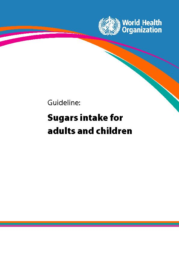 Sugars intake for adults and children