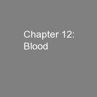 Chapter 12: Blood