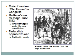 "Role of western ""War Hawks"" in Congress"