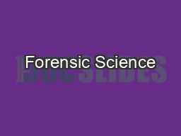Forensic Science PowerPoint PPT Presentation