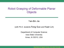 Robot Grasping of Deformable Planar Objects