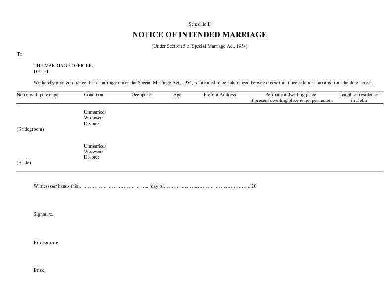 Schedule II NOTICE OF INTENDED MARRIAGE (Under Section 5 of Special Ma