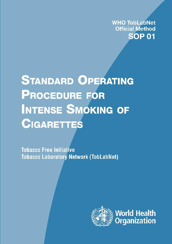 World Health Organization Tobacco Laboratory Network SOP 01