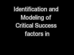 Identification and Modeling of Critical Success factors in