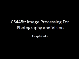CS448f: Image Processing For Photography and Vision PowerPoint PPT Presentation