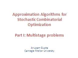 Approximation Algorithms for Stochastic Combinatorial Optim