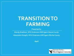 Transitioning to Farm Life: PowerPoint PPT Presentation