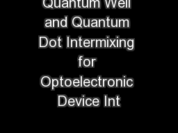 Quantum Well and Quantum Dot Intermixing for Optoelectronic Device Int
