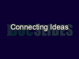 Connecting Ideas PowerPoint PPT Presentation