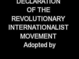 DECLARATION OF THE REVOLUTIONARY INTERNATIONALIST MOVEMENT Adopted by