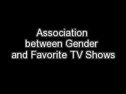 Association between Gender and Favorite TV Shows