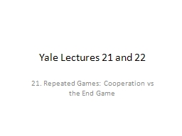 Yale Lectures 21 and 22