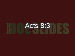 Acts 8:3