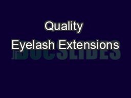 Quality Eyelash Extensions