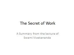 The Secret of Work PowerPoint PPT Presentation
