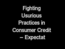 Fighting Usurious Practices in Consumer Credit – Expectat