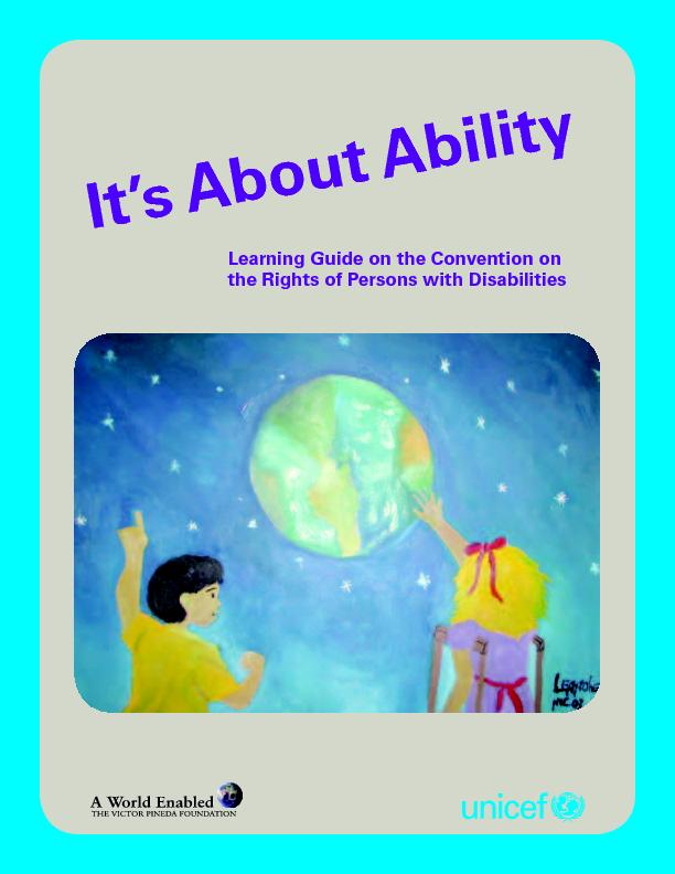 It's About AbilityLearning Guide on the Convention on the Rights