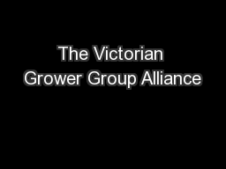 The Victorian Grower Group Alliance