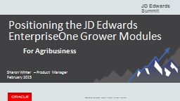 Positioning the JD Edwards EnterpriseOne Grower Modules