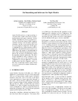 On Smoothing and Inference for Topic Models Arthur Asuncion Max Welling Padhraic Smyth Department of Computer Science University of California Irvine Irvine CA USA asuncionwellingsmyth ics