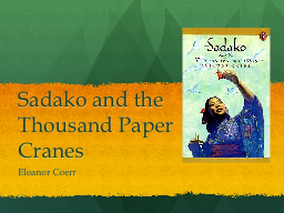 sadako and the thousand paper cranes essay questions