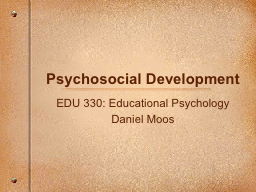 Psychosocial Development PowerPoint PPT Presentation
