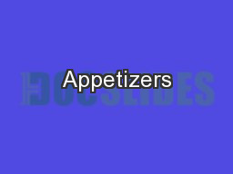Appetizers PowerPoint PPT Presentation