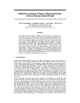 Efcient Learning of Sparse Representations with an EnergyBased Model MarcAurelio Ranzato Christopher Poultney Sumit Chopra Yan n LeCun Courant Institute of Mathematical Sciences New York University N
