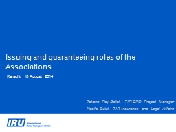 Issuing and guaranteeing roles of the Associations