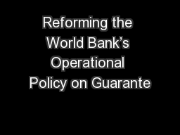 Reforming the World Bank's Operational Policy on Guarante