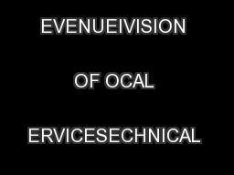 EPARTMENT OF EVENUEIVISION OF OCAL ERVICESECHNICAL SSISTANCE ECTION ..
