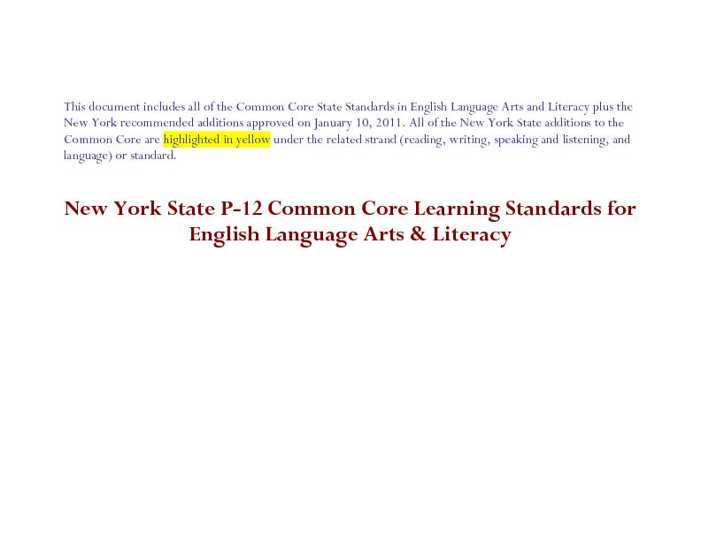 dards in English Language Arts and Literacy plus the New York recommen