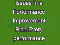 Key Issues in a Performance Improvement Plan January  Page  of  Key Issues in a Performance Improvement Plan Every performance improvement plan PIP should address certain fundamental points