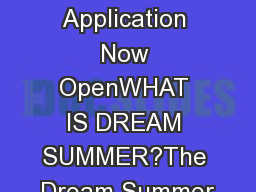 Dream Summer Application Now OpenWHAT IS DREAM SUMMER?The Dream Summer