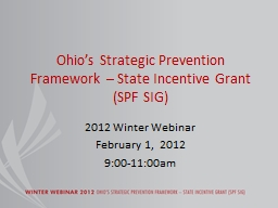 Ohio's Strategic Prevention Framework – State Incentive