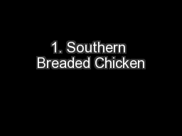 1. Southern Breaded Chicken