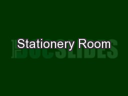 Stationery Room