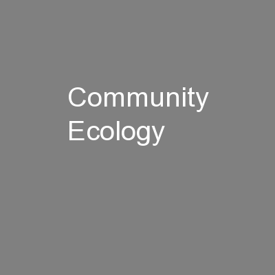 Community Ecology PowerPoint PPT Presentation