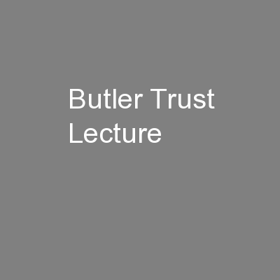 Butler Trust Lecture